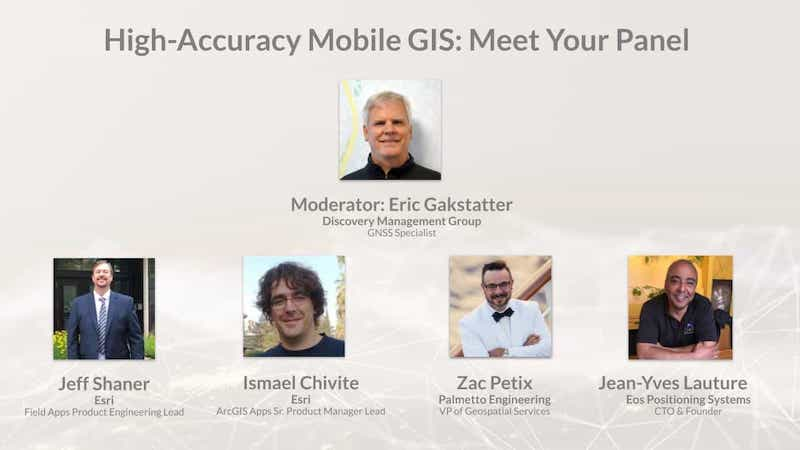 Join Eos, Esri and friends for this interactive panel from 2020 Esri IMGIS on mobile GIS and high-accuracy GNSS, including recorded Q&A.