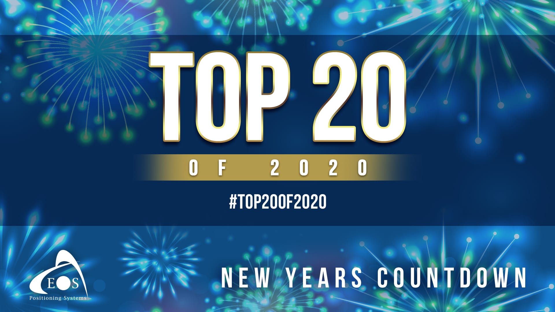 Feature image - Eos Positioning Systems Top 20 Posts of 2020 Countdown