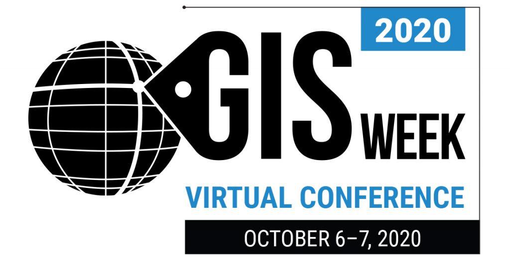 GIS Week virtual conference GIS